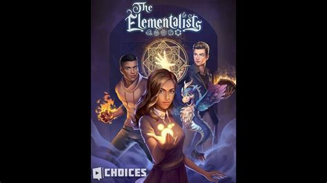 Choices: Stories You Play - The Elementalists Chapter 2