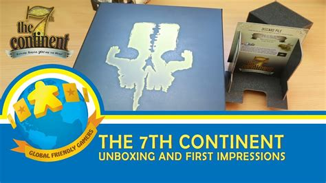The 7th Continent: Unboxing and First Impressions - YouTube