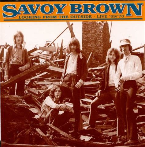 Looking from the Outside - Savoy Brown | Songs, Reviews