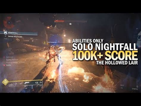 Solo 100,000+ Score Nightfall - The Hollowed Lair (173,003