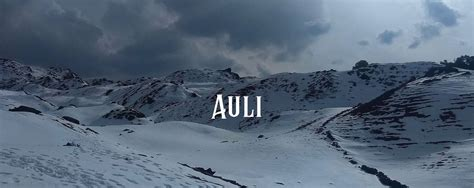 Auli Tour Packages  Weekend Trips From Delhi To